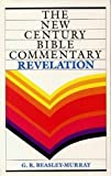 The Book of Revelation, Beasley-Murray, George Raymond, 0802818854