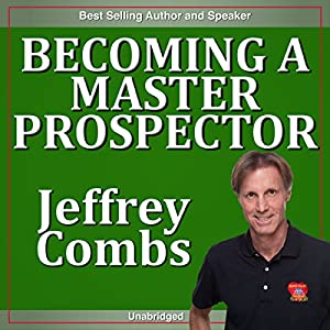 Becoming a Master Prospector Speech