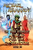 A Trap for the Potentate  (The Dark Herbalist Book #3): LitRPG series