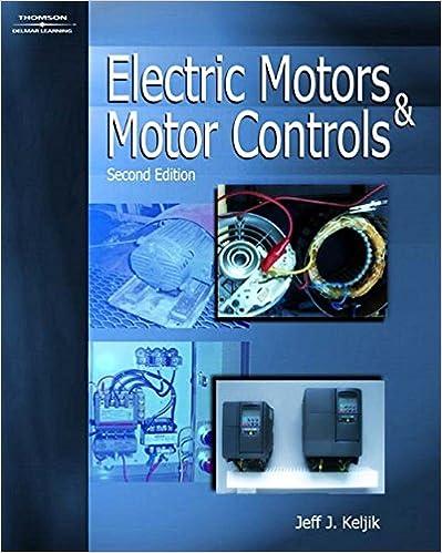Electric Motors Motor Controls Jeff Keljik 9781401898410