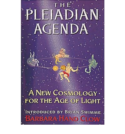 The Pleiadian Agenda: A New Cosmology for the Age of Light (Paperback) - (Pleiadian Agenda)