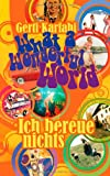 What a Wonderful World - Ich Bereue Nichts, Gerti Karfahi, 3732266680