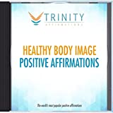 Healthy Body Image Affirmations