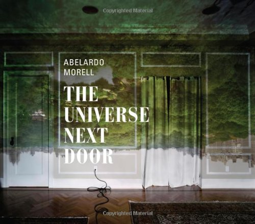 Abelardo Morell: The Universe Next Door ebook