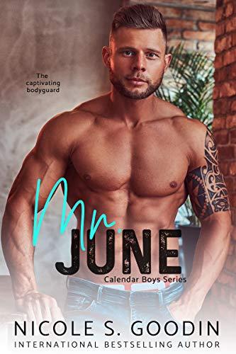 Mr. June: An Enemies to Lovers Romance (Calendar Boys Book 6)