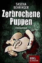 ZERBROCHENE PUPPEN: KRIMINALROMAN (BERLIN KRIMI) (GERMAN EDITION)