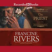 The Priest: Aaron | Francine Rivers