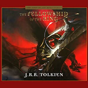 The Fellowship of the Ring (Dramatized) Audiobook