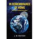 In Remembrance of Home: Book One of the Good for the Many