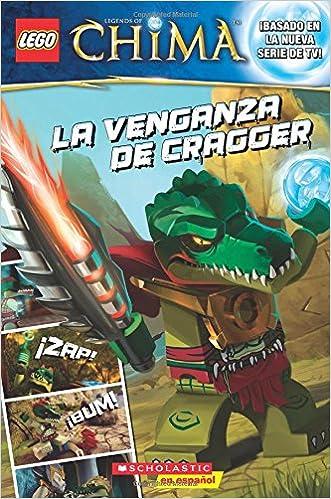 LEGO las leyendas de Chima: La venganza de Cragger: (Spanish ...
