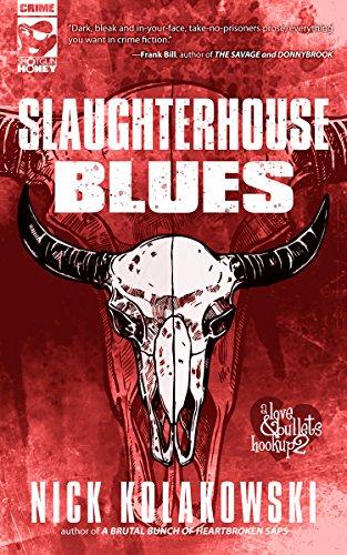 Slaughterhouse Blues (A Love & Bullets Hookup Book 2)