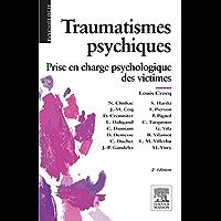Traumatismes psychiques: Prise en charge psychologique des victimes (French Edition)