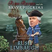 Rush Revere and the Brave Pilgrims: Time-Travel Adventures with Exceptional Americans | Rush Limbaugh