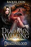 img - for Dead Men Walking (Dragonblood Trilogy Two) (Fosswell Chronicles Book 5) book / textbook / text book