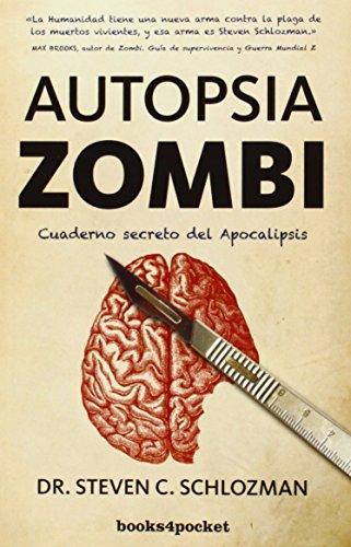 Descargar Libro Autopsia Zombi Steven C. Schlozman