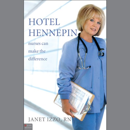 Hotel Hennepin: Nurses Can Make the Difference by Tate Publishing