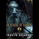 A Plague of Giants | Kevin Hearne