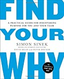 img - for Find Your Why: A Practical Guide for Discovering Purpose for You and Your Team book / textbook / text book