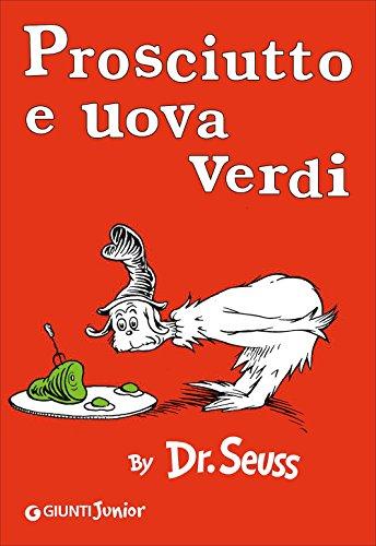 prosciutto-e-uova-verdi-green-eggs-and-ham-italian-edition-
