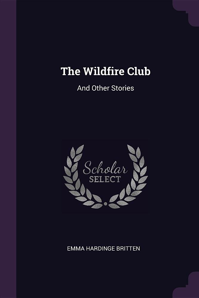 The Wildfire Club: And Other Stories ebook