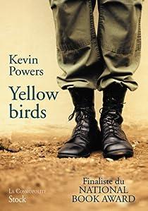 Yellow Birds par Kevin Powers