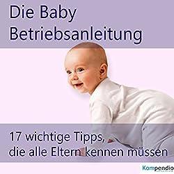 Die Baby-Betriebsanleitung