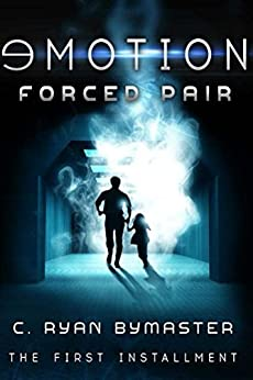 eMOTION: Forced Pair (Fifth and Dent Book 1) by [Bymaster, C. Ryan]