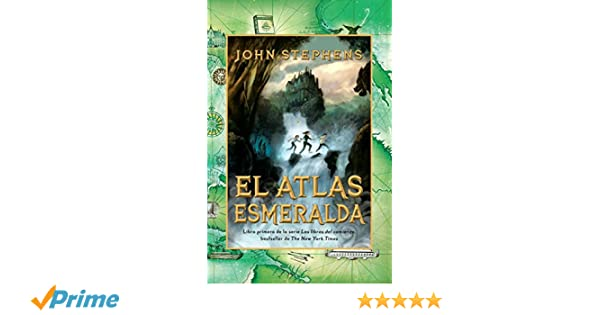 Amazon.com: El atlas esmeralda: Los libros del comienzo (1) (Spanish Edition) (9780307949158): John Stephens: Books