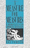 A Measure for Measures, Ray Pawson, 0415026598