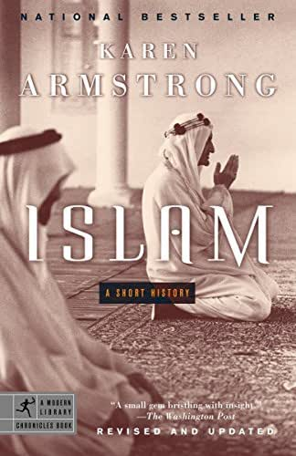 Islam: A Short History (Modern Library Chronicles)