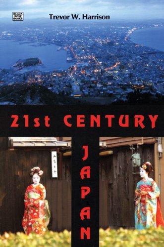 Read Online 21st Century Japan: A New Sun Rising ebook