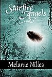Starfire Angels, Melanie Nilles, 1448631343