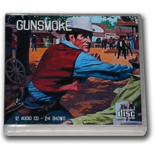 GUNSMOKE Volume 1 - OLD TIME RADIO - 12 AUDIO CD - 24 Shows - Total Playtime: 11:36:42 (Old Time Radio - Western ()