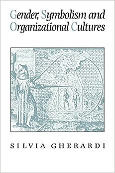 Gender, Symbolism and Organizational Cultures