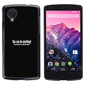 LG Google NEXUS 5 / E980 /D820 / D821 , Radio-Star - Cáscara Funda Case Caso De Plástico (You Can Do Anything)