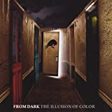Illusion of Color by From Dark