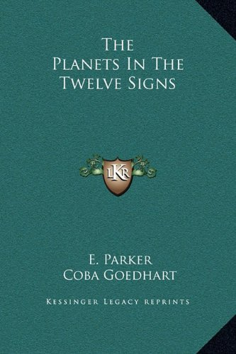 Download The Planets In The Twelve Signs ebook