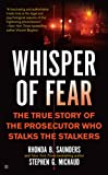 Whisper of Fear, Rhonda B. Saunders and Stephen G. Michaud, 0425231100