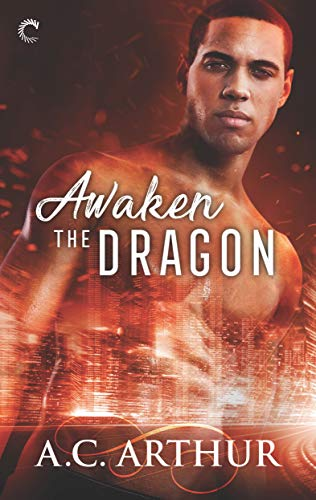Awaken the Dragon (The Legion Book 1) by [Arthur, A.C.]