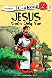 Jesus God's Only Son, Zondervan Publishing Staff, 0310718805