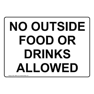 No Outside Food Or Drinks Allowed Label Decal, 10x7 inch Vinyl for Safe Food Handling by ComplianceSigns