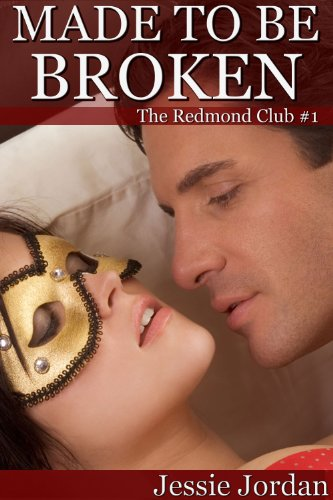 Made to be Broken (BBW BDSM and Romance) (The Redmond Club Book 1)