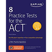 8 Practice Tests for the ACT: 1,700+ Practice Questions