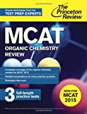 MCAT Organic Chemistry Review, Princeton Review, 0804125058