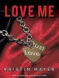 Love Me (Trust)