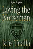 Loving the Norseman: Book 1: Rydar & Grier (The Hansen Series - Rydar & Grier and Eryndal & Andrew)