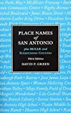 Place Names of San Antonio, David P. Green, 1893271579