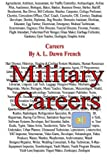 Careers: Military Careers, A. L. French, 1495221695