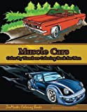 Color By Numbers Coloring Book For Men: Muscle Cars: Mens Color By Numbers Cars Coloring Book (Color By Numbers Books…