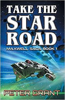 Take the Star Road (Maxwell Saga)